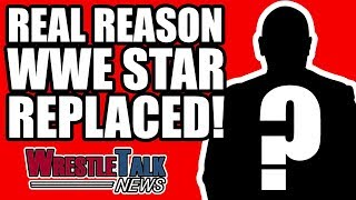 Real Reason WWE Raw Star REPLACED! | WrestleTalk News Apr. 2018