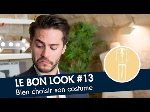 Comment choisir son COSTUME ? - Le Bon Look