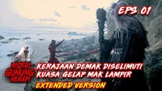 Video Kyai Ageng Prayogo VS Mak Lampir Part 2 - Misteri Gunung Merapi Eps 1 MP3, 3GP, MP4, WEBM, AVI, FLV Mei 2019