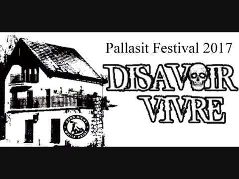 Disavoir Vivre - Disavoir Vivre, Pallasit Festival, 9.6.2017