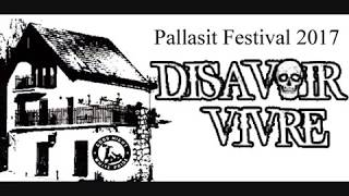 Video Disavoir Vivre, Pallasit Festival, 9.6.2017