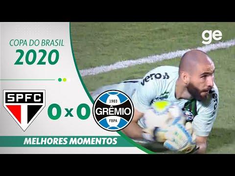 SÃO PAULO 0 X 0 GRÊMIO | MELHORES MOMENTOS | SEMIFINAL | COPA DO BRASIL 2020 | ge.globo