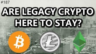 Are Legacy Crypto Here to Stay? - Daily Deals: #187