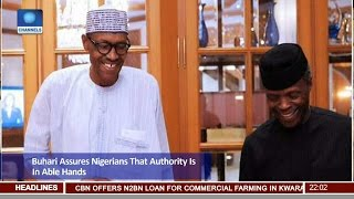 Buhari Assures Nigerians That Authority Is In Able Hands with Osinbajo