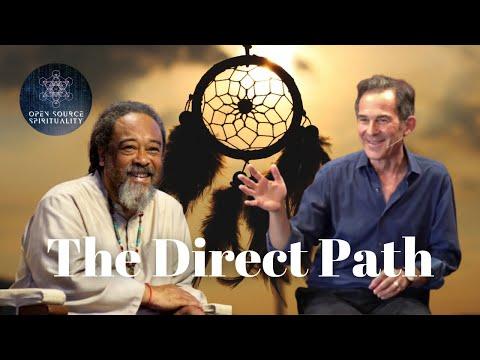 Mooji and Rupert Spira Video: The Direct Path