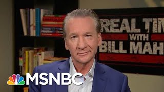 Video Bill Maher: If We Don't Impeach President Donald Trump, Where Is The Bar? | Hardball | MSNBC MP3, 3GP, MP4, WEBM, AVI, FLV Januari 2019
