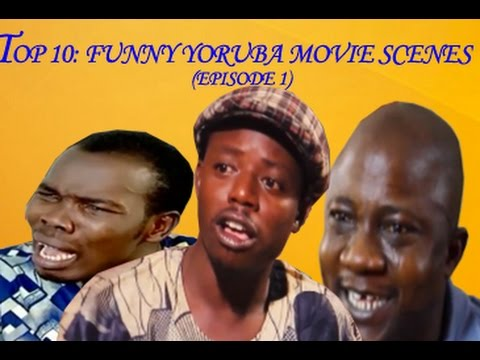 Top 10 Yoruba Movies Funny Scenes