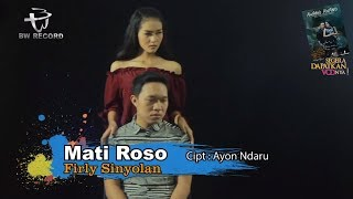 Firly Sinyolan - Mati Roso (Official Video Karaoke)