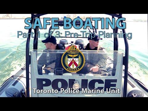 @TorontoPolice Marine Unit   Safe Boating: Part 1 of 3 - Planning Your Trip