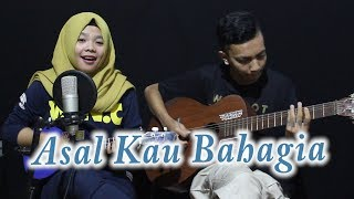 Video Armada - Asal Kau Bahagia Cover by Ferachocolatos ft. Gilang MP3, 3GP, MP4, WEBM, AVI, FLV Maret 2018