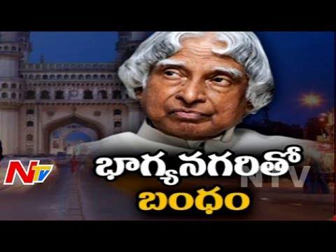 Abdul Kalam had Special Attachment with Hyderabad