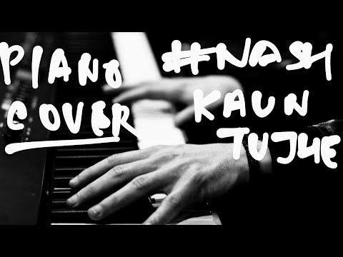 Kaun tujhe. piano cover