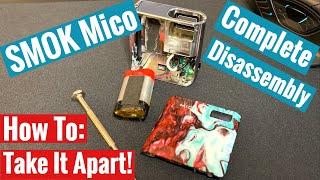 Video How To Take Apart Smok Mico - Complete Disassembly MP3, 3GP, MP4, WEBM, AVI, FLV Juni 2019