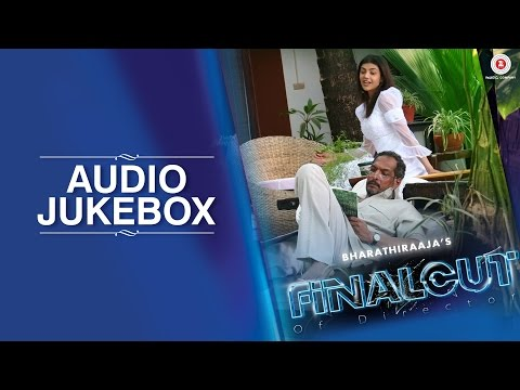 Final Cut Of Director - Full Movie Audio Jukebox |