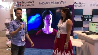 InfoComm 2017: Monitors Anywhere Unviels Thin Global Network Displays.