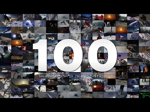 Salomon Freeski TV 100th episode