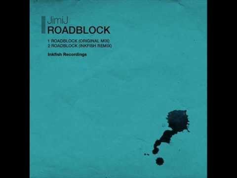 JimiJ - Roadblock (Inkfish remix)