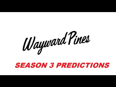 Wayward Pines Season 3 Predictions