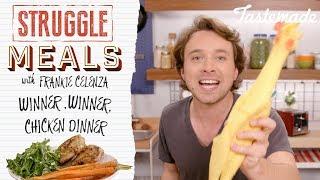 Winner, Winner, Chicken Dinner I Struggle Meals With Frankie Celenza by Tastemade