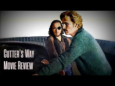 Cutter's Way(1981) | Movie Review