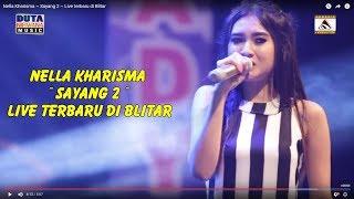 Nella Kharisma ~ Sayang 2 ~ Live terbaru di Blitar