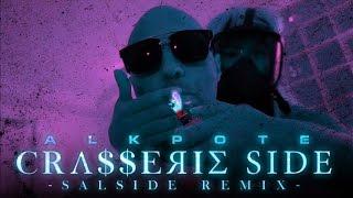 Alkpote - CrasserieSide (Salside Remix) - Daymolition