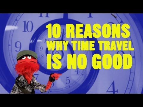 travel - Fafa explains why Time Travel is not a good idea. Let's be FB friends! http://www.facebook.com/gloveandboots.
