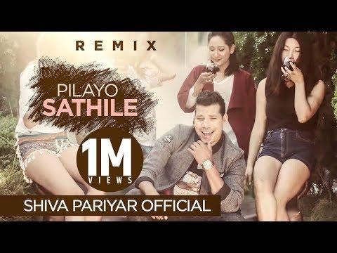 (Pilayo Sathile Remix by Shiva Pariyar ... 5 mins, 15 sec)
