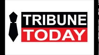 Tribune Today @ www.tribunetoday.in.