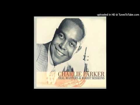 Charlie Parker – Yardbird Suite