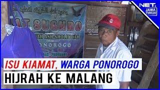 Video Isu Kiamat, Warga Ponorogo Nekat Jual Rumah Dan Ternak Untuk Hijrah Ke Malang - NET. JATIM MP3, 3GP, MP4, WEBM, AVI, FLV Maret 2019