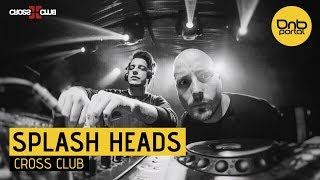 Splash Heads - Live @ Cross Club 2017