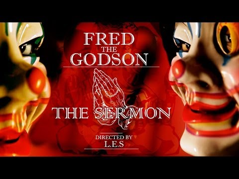 Music Video: Fred The Godson – The Sermon