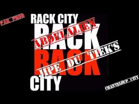 Abdelalien feat  Jipé du tieks   Rack city remix chanteloup city