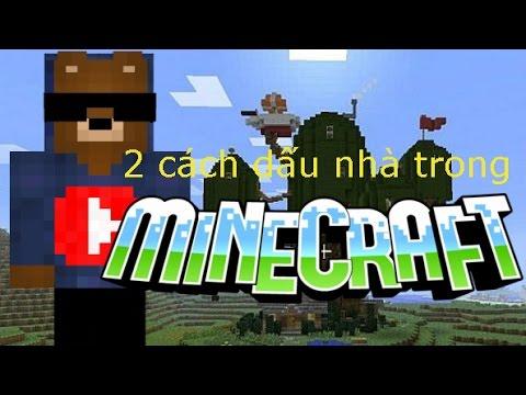 Minecraft: Hướng dẫn 2 cách giấu nhà trong minecraft