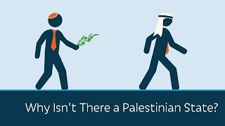 Video Why Isn't There a Palestinian State? MP3, 3GP, MP4, WEBM, AVI, FLV Juli 2018