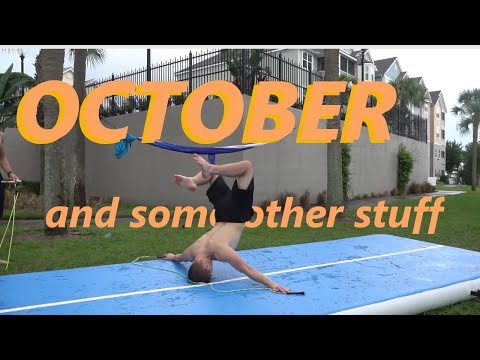 October(+) Birds, Backflips... Bacterial Disease, And Airtrack Slip And Slide