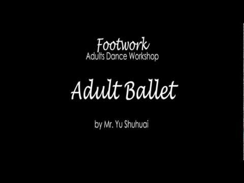 Footwork 2012: Youth & Adults (Adult Ballet)
