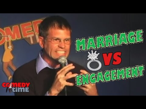Marriage vs. Engagement - Comedy Time