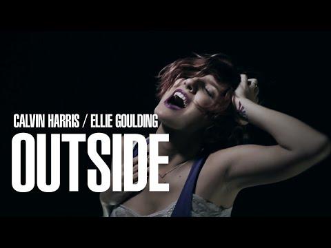 Calvin Harris Ft Ellie Goulding - Outside