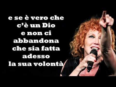 , title : 'Che sia benedetta Fiorella Mannoia Testo'