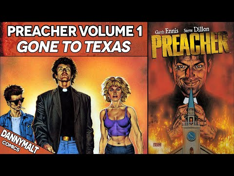 Preacher - Volume 1: Gone To Texas (1996) - Full Comic Story & Review
