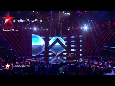 Raw - Watch this exclusive sneak peek into episode 2 of India's Raw Star. Stay tuned to India's Raw Star, every Sunday 7 PM onwards only on STAR Plus.