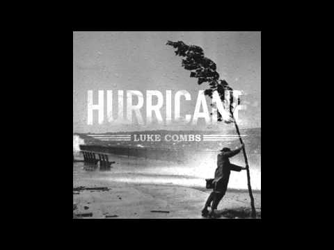 Luke Combs - Hurricane (New Country Music 2015)
