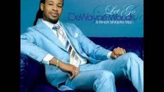 Let Go - DeWayne Woods - YouTube