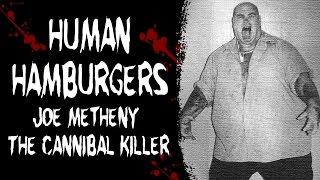 TERRIFYING TRUE STORIES: THE DISTURBING SERIAL KILLER WHO SOLD HUMAN HAMBURGERS - Cannibal Killer