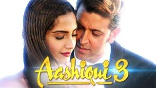 Nonton Aashiqui 3 Trailer 2016 Ft Hrithik Roshan   Sonam Kapoor Film Subtitle Indonesia Streaming Movie Download
