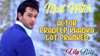 ACTOR PRADEEP KHADKA GOT PRANKED  PRANK 2017  LAUGH OUT LOUD NEPAL FT.PREMGEET-2 Here we present our...