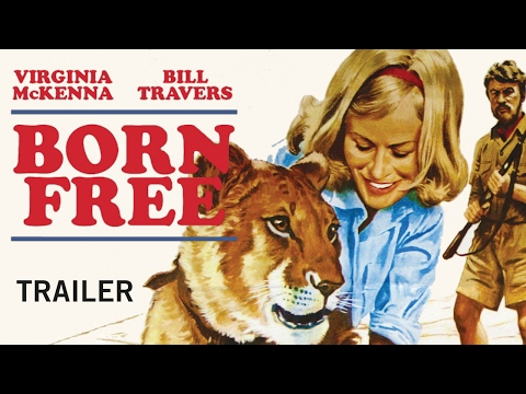 BORN FREE (New and Exclusive) Trailer