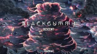 Download Lagu BlackGummy - Descent Mp3